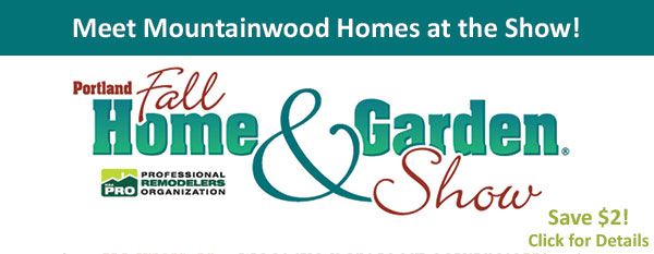 Visit Mountainwood Homes At The Portland Fall Home
